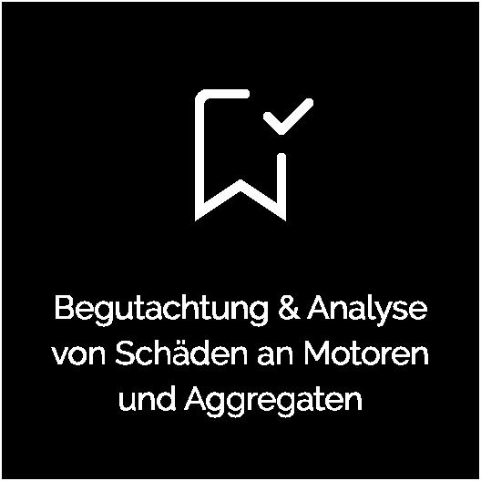 Begutachtung & Analyse von Schäden an Motoren und Aggregaten